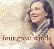 Four Great Winds: A Global Voyage into Sacred Song - Peia